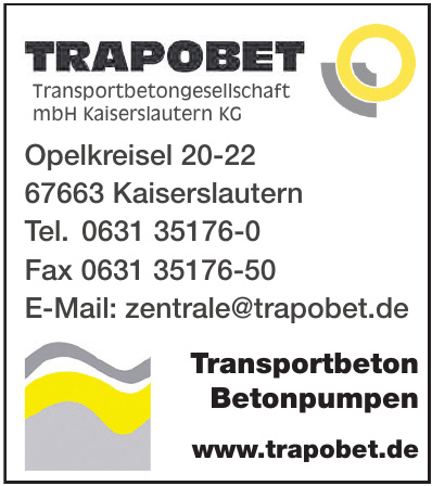 Trapobet Transportbetongesellschaft mbH Kaiserslautern KG