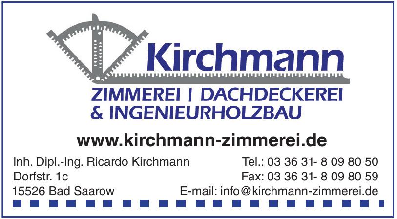 Kirchmann Zimmerei, Dachdeckerei & Ingenieurholzbau