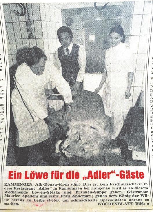Eine etwas seltsame Geschichte: Ein Löwe wurde tatsächlich im Adler in Rammingen serviert – Blüten der späten 70er-Jahre.