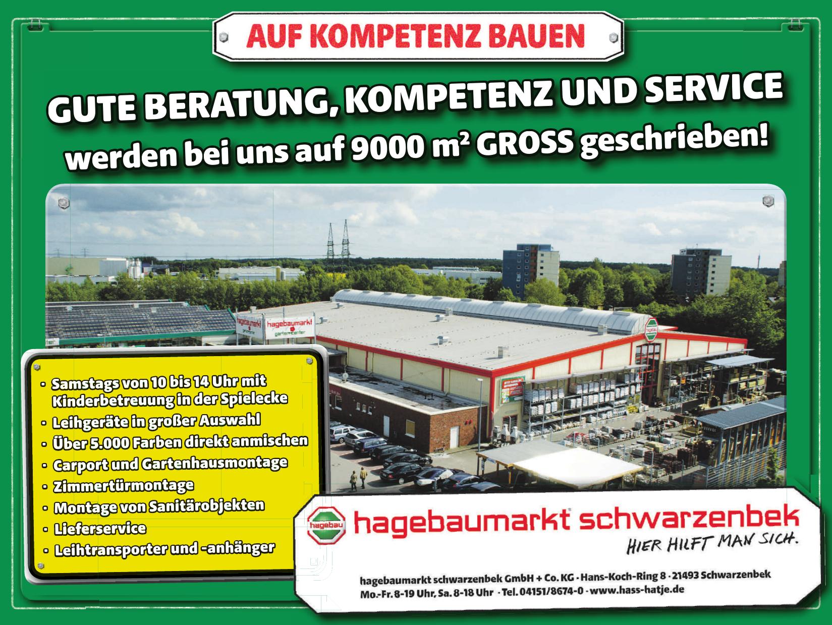 hagebaumarkt schwarzenbek GmbH & Co. KG
