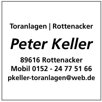 Toranlagen Peter Keller