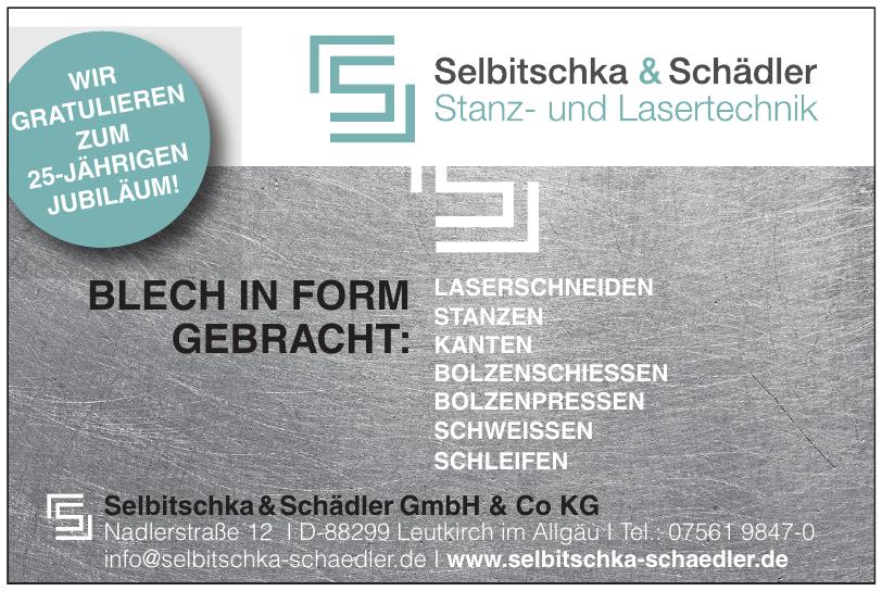 Selbitschka & Schädler GmbH & Co KG