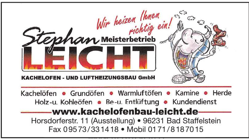 Meisterbetrieb Stephan Leicht Kachelofen- und Luftheizungsbau GmbH