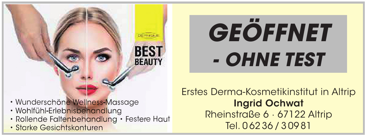 Erstes Derma-Kosmetikinstitut in Altrip Ingrid Ochwat