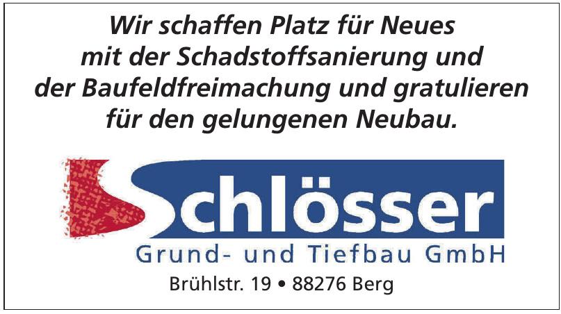 Schlösser Grund- und Tiefbau GmbH