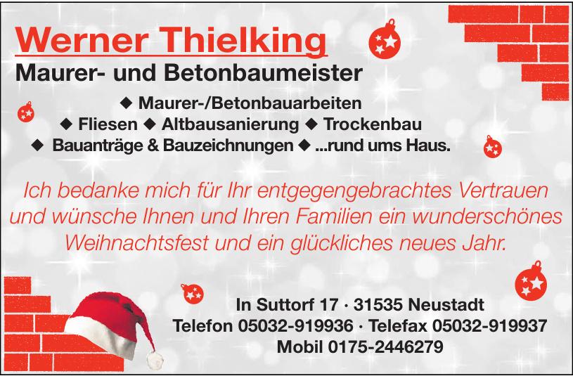 Werner Thielking Maurer- und Betonbaumeister