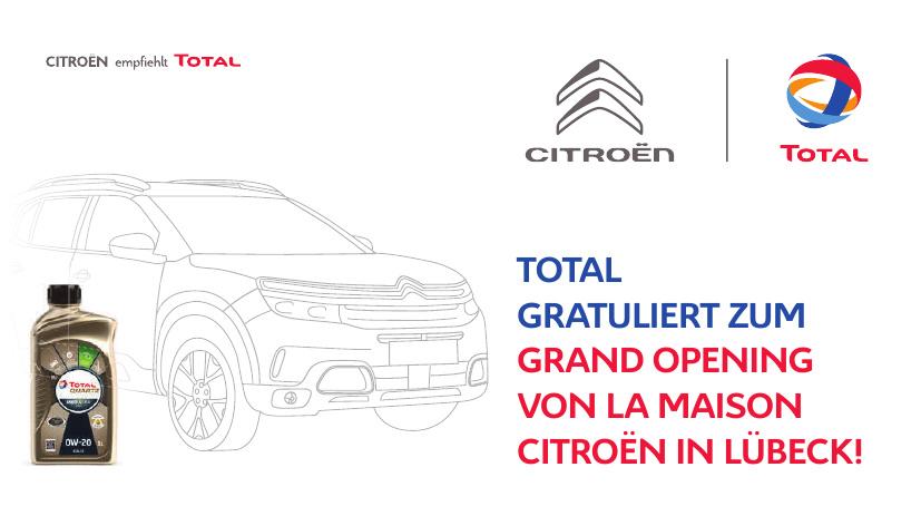 Total gratuliert zum Grand Opening von La Maison Citroën in Lübeck!
