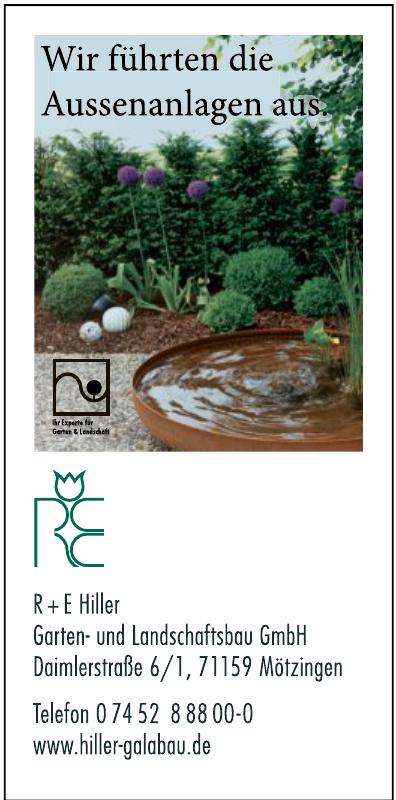 R + E Hiller Garten- und Landschaftsbau GmbH
