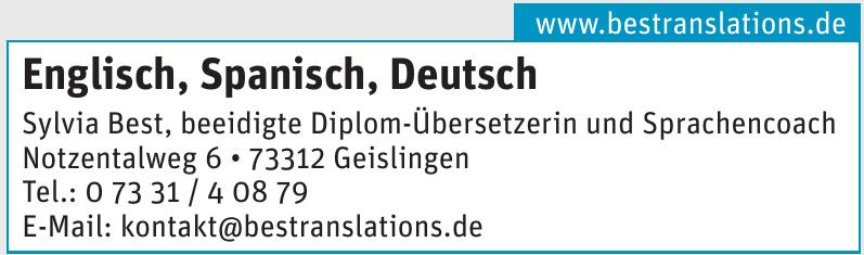 Englisch, Spanisch, Deutsch Sylvia Best, beeidigte Diplom-Übersetzerin und Sprachencoach