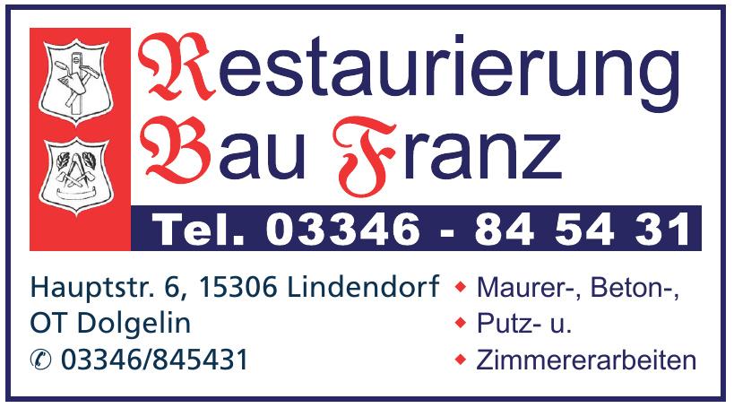 Restaurierung Bau Franz