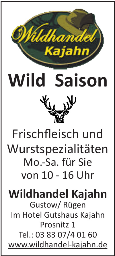 Wildhandel Kajahn