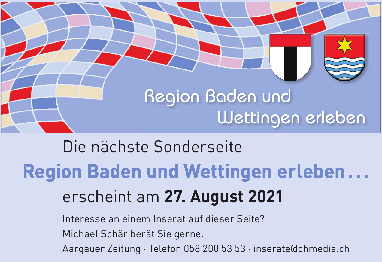 Region Baden und Wettingen erleben . . .