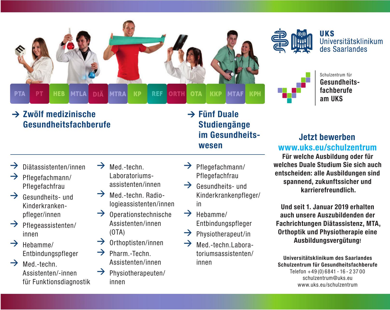 Universitätsklinikum des Saarlandes Schulzentrum für Gesundheitsfachberufe
