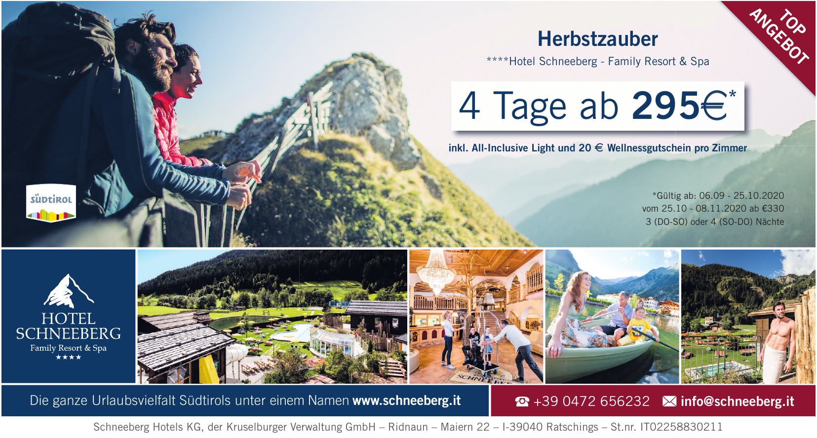Schneeberg Hotels KG, der Kruselburger Verwaltung GmbH