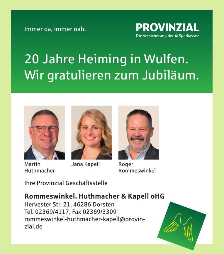 Provinzial Rommeswinkel, Huthmacher & Kapell oHG