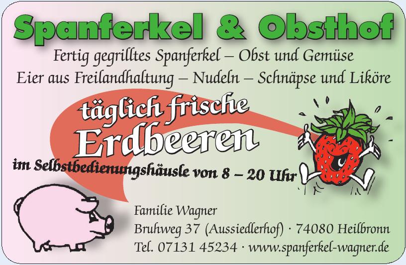 Spanferkel & Obsthof Wagner GbR