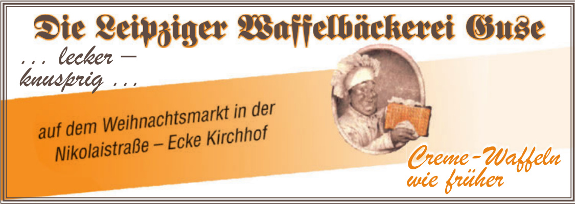 Die Leipziger Waffelbäckerei Guse