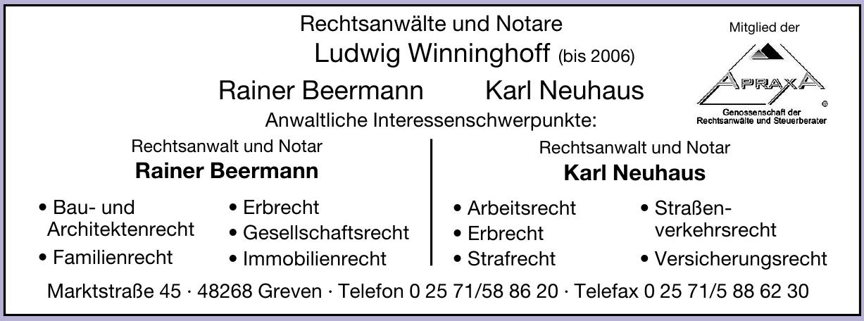 Rechtsanwälte und Notare Ludwig Winninghoff, Rainer Beermann, Karl Neuhaus