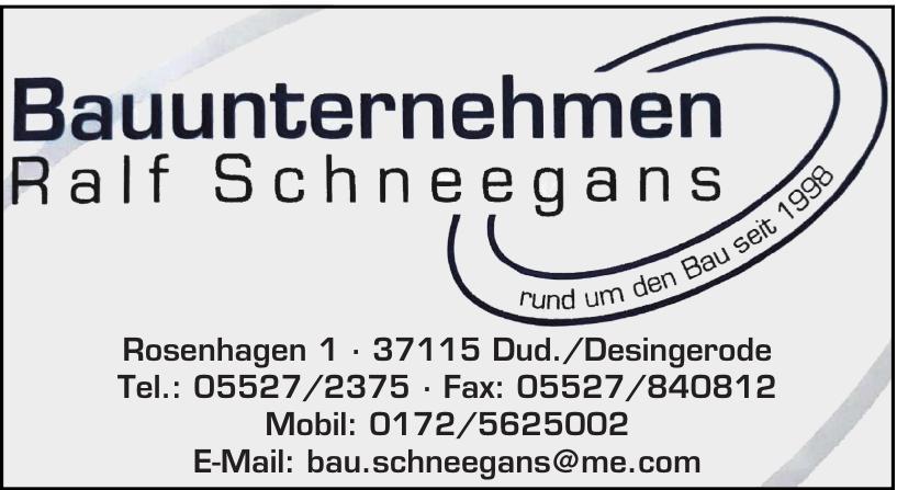 Bauunternehmen Ralf Schneegans
