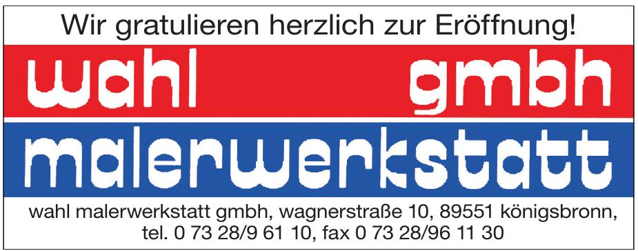 Wahl Malerwerkstatt GmbH