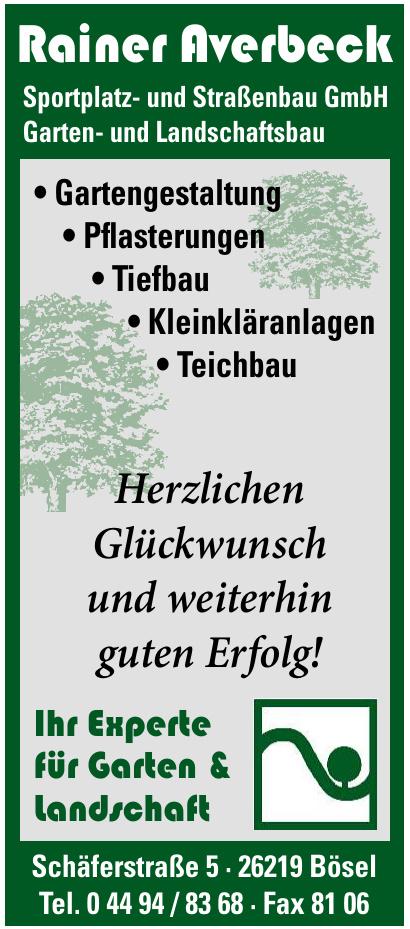 Rainer Averbeck Sportplatz- und Straßenbau GmbH Garten- und Landschaftsbau