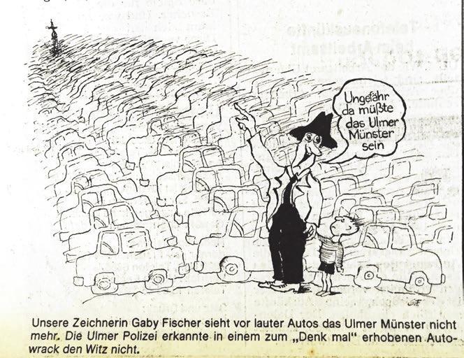 Eine Karikatur, um auf die vielen Autos in der Ulmer Innenstadt aufmerksam zu machen. Sorgte damals für Missmut – ist aber auch heute noch aktuell.