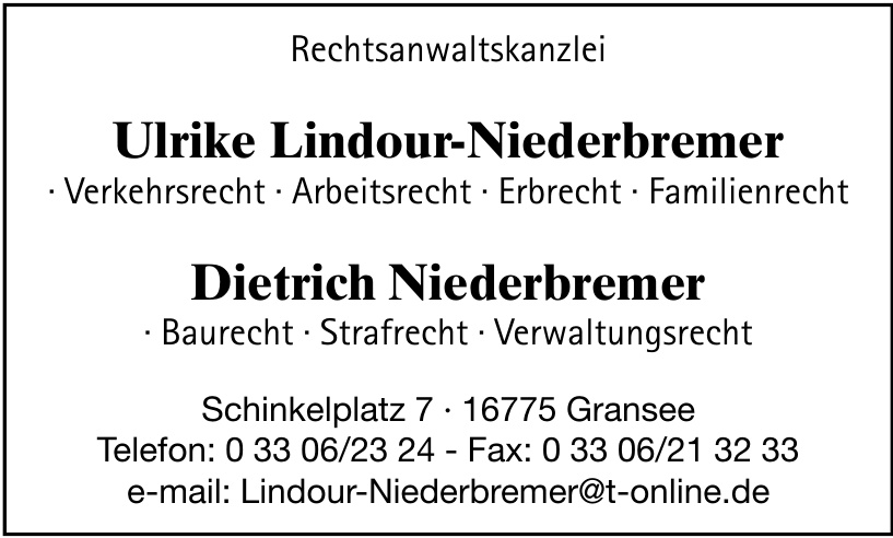 Rechtsanwaltskanzlei Ulrike Lindour-Niederbremer, Dietrich Niederbremer