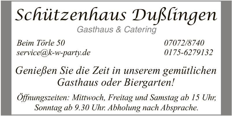 Schützenhaus Dußlingen Gasthaus & Catering
