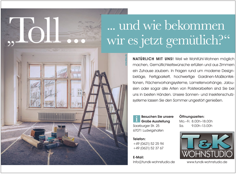 T & K Wohnstudio GmbH