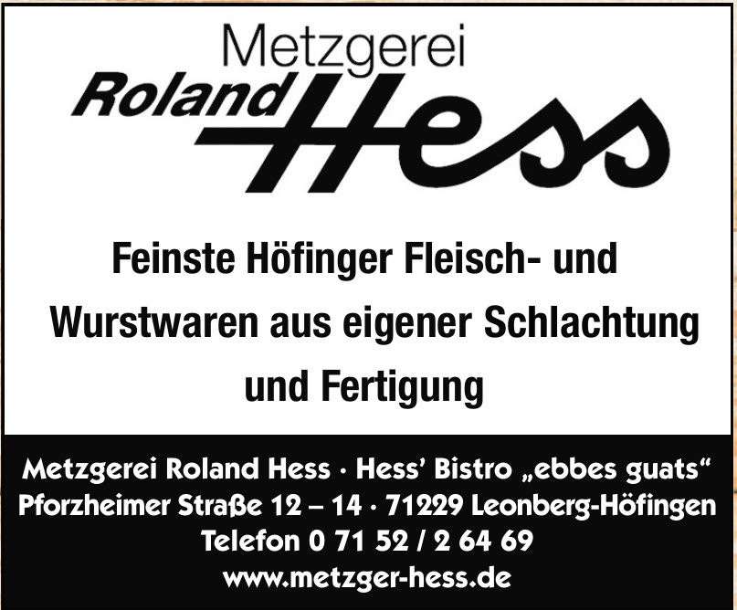 "Metzgerei Roland Hess · Hess' Bistro ""ebbes guats"""