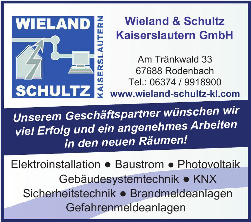 Wieland & Schultz Kaiserslautern GmbH