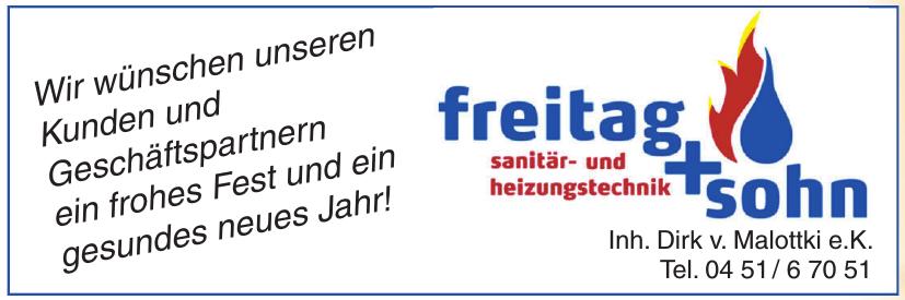 Freitag + Sohn Sanitär- und Heizungstechnik Inh. Dirk v. Malottki e.K.