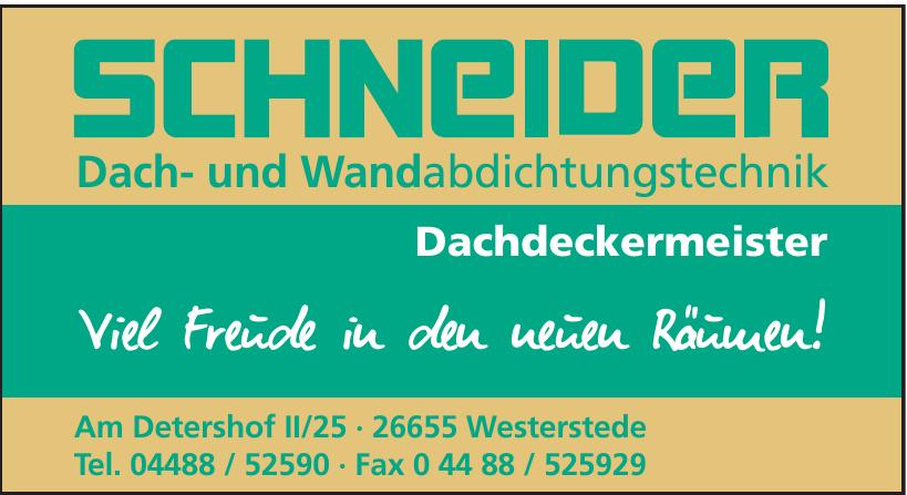 Schneider Dach- und Wandabdichtungstechnik