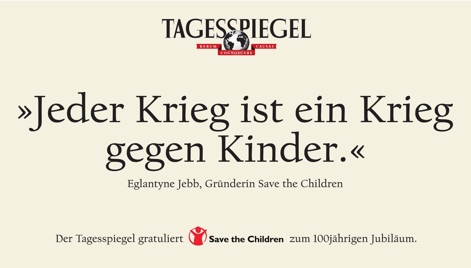 Der Tagesspiegel gratuliert Save the Children zum 100jährigen Jubiläum.