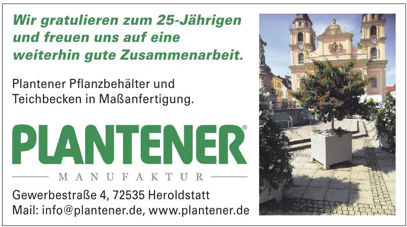 Manufactur Plantener