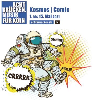 Acht Brücken. Musik für Köln - Kosmos/Comic