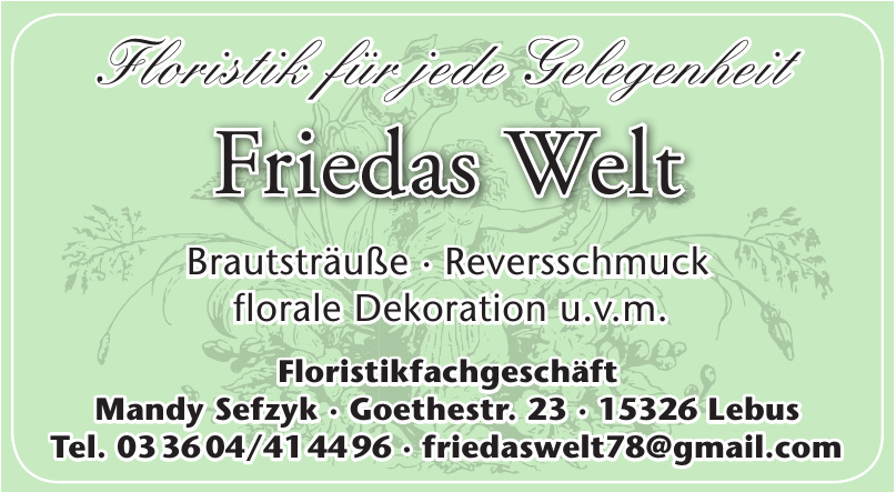 Blumen aus Leidenschaft Friedas Welt