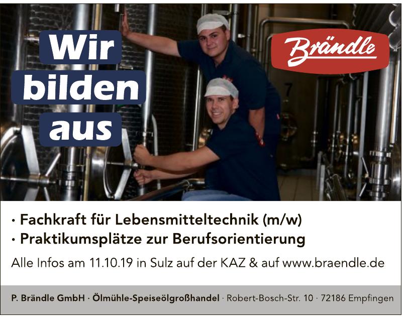 P. Brändle GmbH Ölmühle-Speiseölgroßehandel