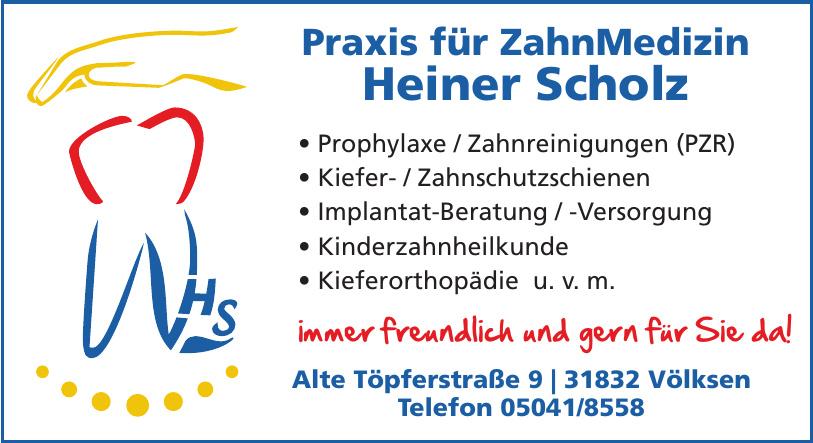 Praxis für ZahnMedizin Heiner Scholz