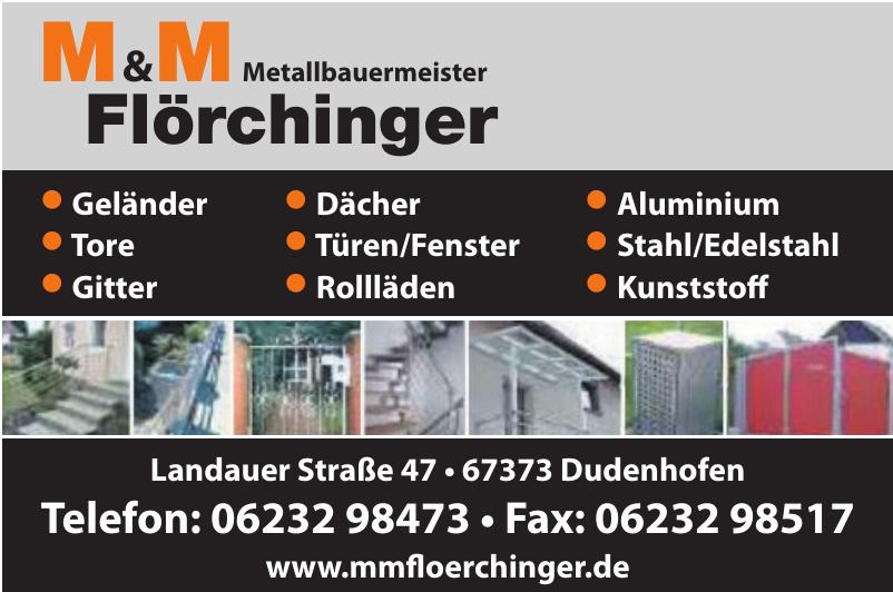 M&M Metallbauermeister Flörchinger