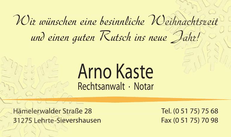 Arno Kaste,Rechtsanwalt, Notar
