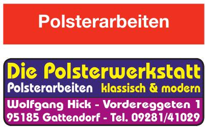 Die Polsterwerkstatt Wolfgang Hick