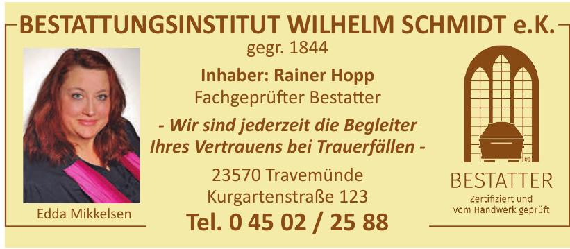 Bestattungsinstitut Wilhelm Schmidt e.K.