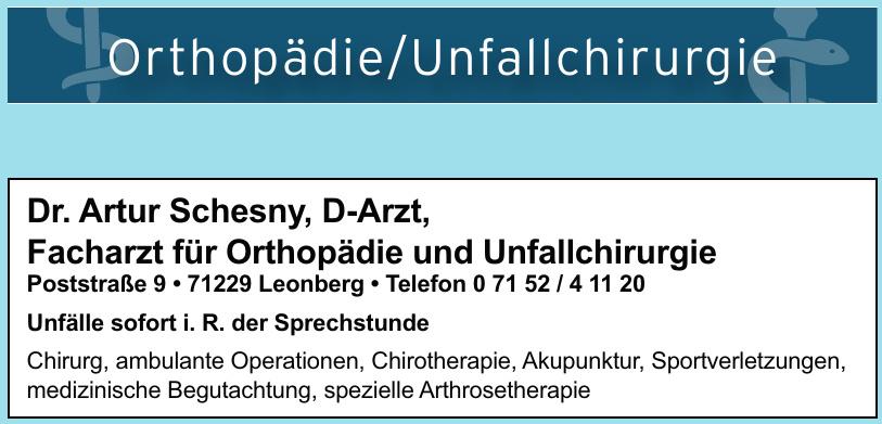 Dr. Artur Schesny, D-Arzt, Facharzt für Orthopädie und Unfallchirurgie