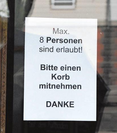 Der Zutritt in den Laden muss geregelt werden.