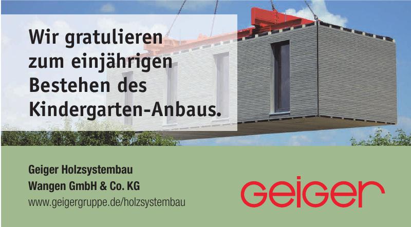 Geiger Holzsystembau Wangen GmbH & Co. KG