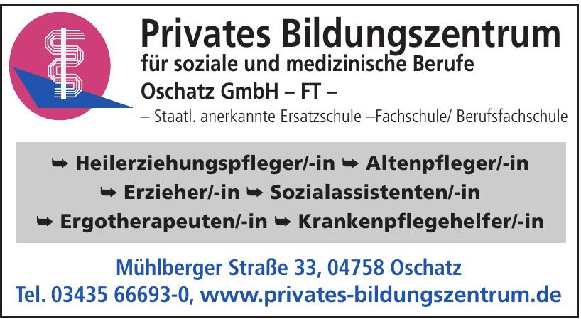 Priv. Bildungszentrum für soziale u. medizinische Berufe Oschatz GmbH – FT