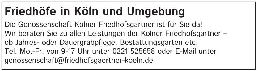 Friedhöfe in Köln und Umgebung
