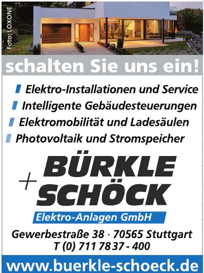 Bürkle + Schöck Elektro-Anlage GmbH
