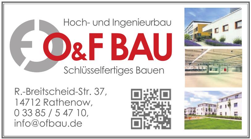 O&F Bau Hoch- und Ingenieurbau Schlüsselfertiges Bauen
